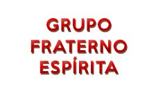 Grupo Fraterno Espírita